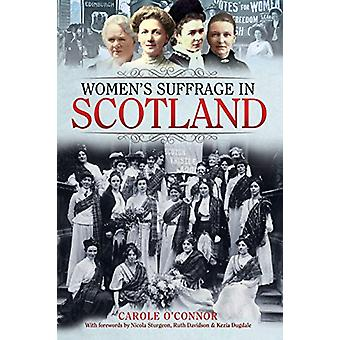 Women's Suffrage in Scotland by O'Connor - Carole - 9781526723284 Book