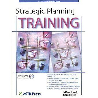 Strategic Planning Training by Jeffrey Russell - Linda Russell - 9781