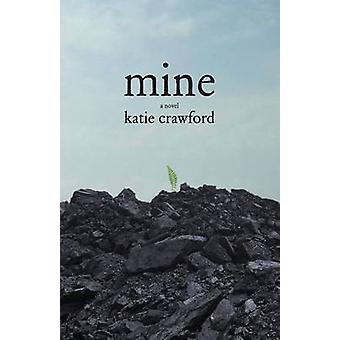 Mine by Katie Crawford - 9781944193225 Book