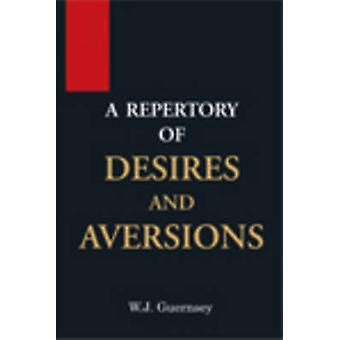 Repertory of Desires & Aversions by William Jefferson Guernsey -