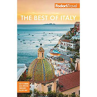 Fodor's The Best of Italy - Rome - Florence - Venice & the Top Spo