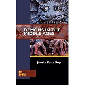 Demons in the Middle Ages by Juanita Feros Ruys - 9781942401261 Book