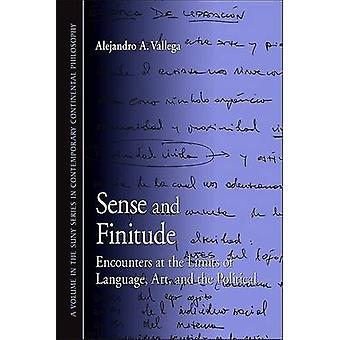 Sense and Finitude by Alejandro A. Vallega - 9781438425092 Book