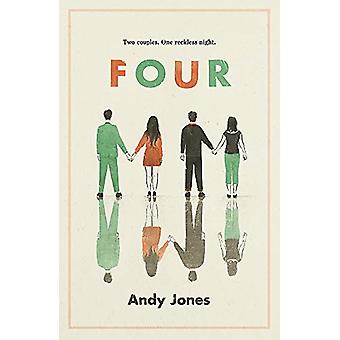 Four - A thought-provoking - controversial and immediately gripping st