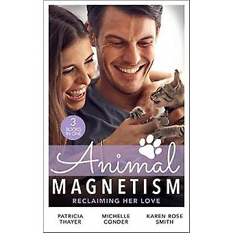 Animal Magnetism - Reclaiming Her Love - The Rebel Heir's Bride (The Ra