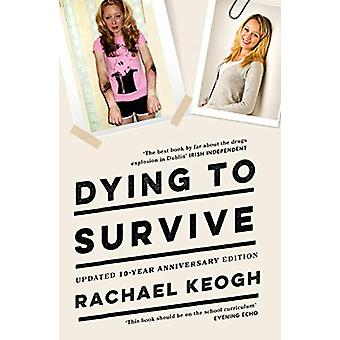 Dying to Survive by Rachael Keogh - 9780717184255 Book