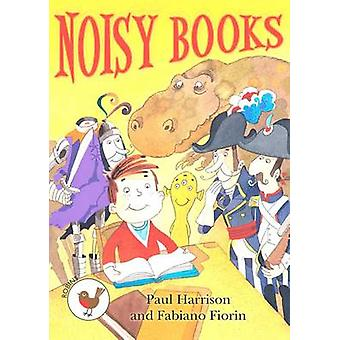Nosiy Books by Harrison & Paul