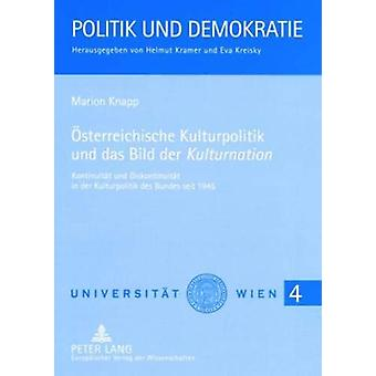 """Oesterreichische Kulturpolitik Und Das Bild Der """"kulturnation&qu"""