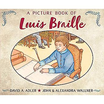 A Picture Book of Louis Braille by DAVID A. ADLER - 9780823444571 Book