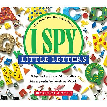 I Spy Little Letters by Jean Marzollo & Walter Wick