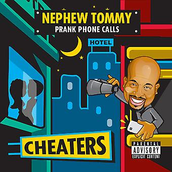 Nephew Tommy - Cheaters [CD] USA import