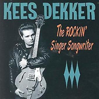 Dekker*Kees - Rockin' Singer Songwriter [CD] USA import