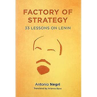 Fabriek van strategie: drieëndertig lessen over Lenin (opstanden: Critical Studies in religie, politiek, en...