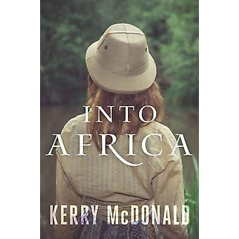Into Africa by Kerry McDonald & Bob Coles