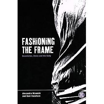 Fashioning the Frame: Grænser, kjole og kroppen