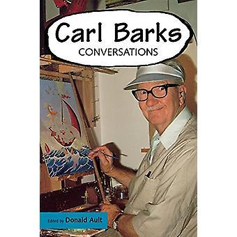 Carl Barks - Donald Aultin keskustelut - 9781578065011 Kirja