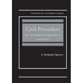 Civil Procedure A Contemporary Approach - CasebookPlus