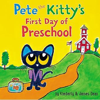 بيت كيتيس اليوم الأول من مرحلة ما قبل المدرسة من قبل جيمس دينكيمبيري دين