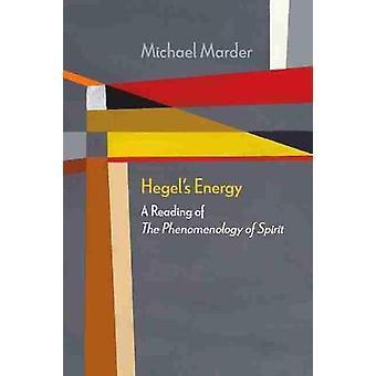 Hegel's Energy A Reading of The Phenomenology of Spirit Diaeresis