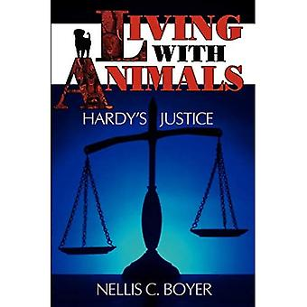 Living with Animals: Hardy's Justice