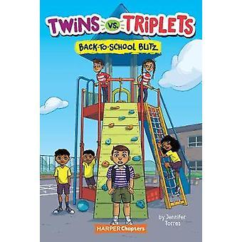 Gemelos vs Trillizos 1 BacktoSchool Blitz HarperChapters