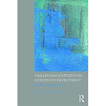 Challenging Institutional Analysis and Development