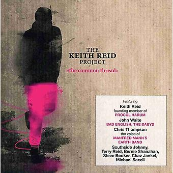 Keith Reid Project - Common Thread [CD] USA import