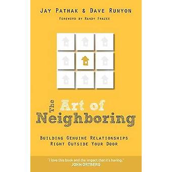 Kunsten i nabolandet - små skritt for å bygge ekte relasjoner