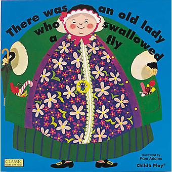 There Was an Old Lady Who Swallowed a Fly by Pam Adams - 978085953018