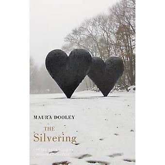L'argenture par Maura Dooley - livre 9781780370941