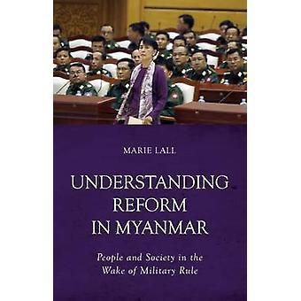 Förstå reformen i Myanmar - människor och samhälle i kölvattnet av Mi