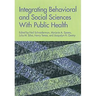 ニールによる公衆衛生と行動・社会科学の統合