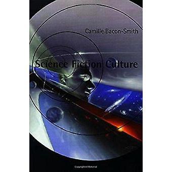 Science Fiction kulturen av Camille Bacon-Smith - 9780812215304 bok
