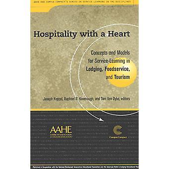 Gastvrijheid met een hart - concepten en modellen bij het Service-leren op