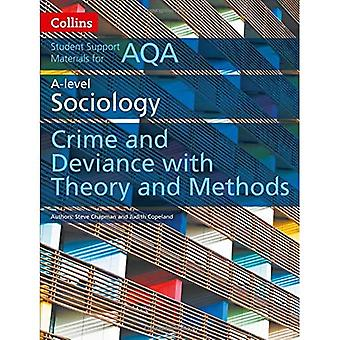 Collins Student Support Materials - AQA A Level Sociology Crime and Deviance with Theory and Methods