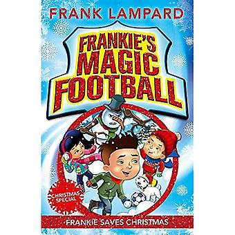 Frankie's Magic Football: 08 Frankie Saves Christmas