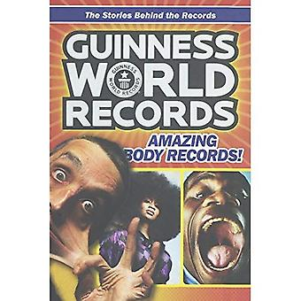 Guinness World Records fantastiska kropp Records!: berättelserna bakom poster