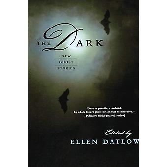 Der Dunkelheit: Neue Gespenstergeschichten