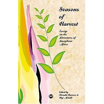 Saisons de récolte: essais sur la littérature d'Afrique Lusophone