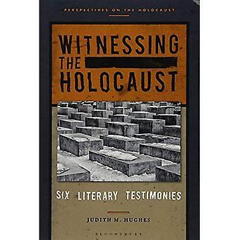 Testimoniando l'Olocausto: sei testimonianze letterarie (prospettive sull'Olocausto)