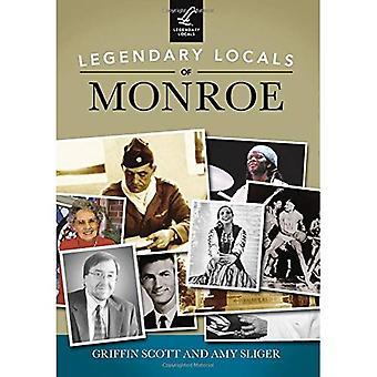 Legendary Locals of Monroe