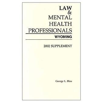 Lag och psykisk hälsa proffs Wyoming 2002 Supplement