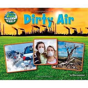 Dirty Air (Green World, Clean World)