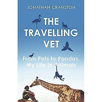 Resa veterinären: Från husdjur till pandor, mitt liv i djur