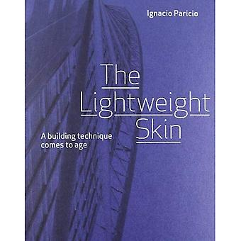 Lightweight Skin: A Building Technique Comes to Age