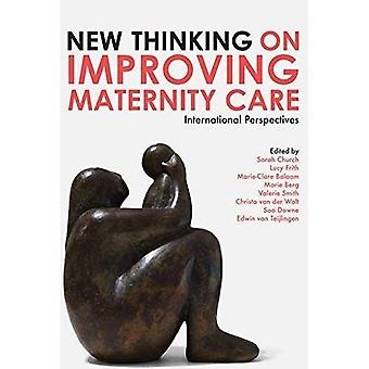 New Thinking on Improving Maternity Care: International Perspectives