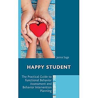 Gelukkig Student: De praktische gids voor de beoordeling van de functionele gedrag en gedrag interventie Planning