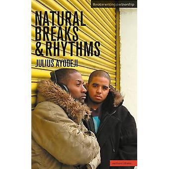 Natural Breaks  Rhythms by Ayodeji & Julius