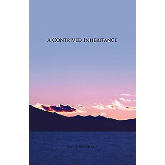 A Contrived Inheritance by Lochhead & Jaye E.