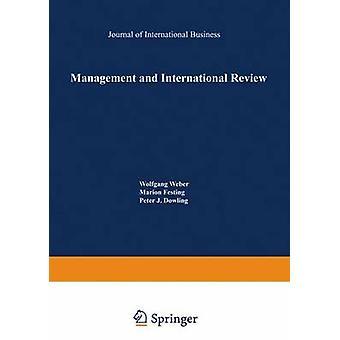 Management en internationale Review Crossculturele en vergelijkende internationale Human resourcemanagement door Weber & Wolfgang